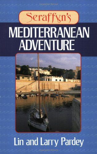 Seraffyn's Mediterranean Adventure
