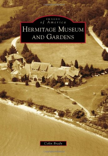 Hermitage Museum and Gardens (Images of - Florence Stores Ky