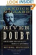 #2: The River of Doubt: Theodore Roosevelt's Darkest Journey