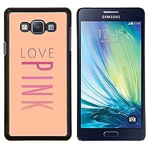 KLONGSHOP // Cubierta de piel con cierre a presión Shell trasero duro de goma Protección Caso - love pink texto valentines música melocotón - Samsung Galaxy A7 A7000 //