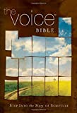 The Voice Bible, Hardcover: Step Into the Story of Scripture