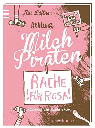 Milchpiraten - Rache für Rosa