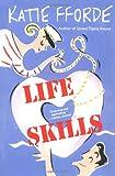 Life Skills, Katie Fforde, 0312263538