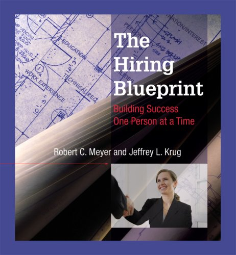 Download The Hiring Blueprint: Building Success One Person at a Time pdf epub