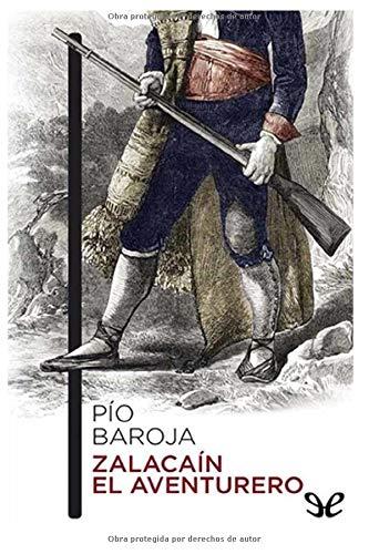 Pío Baroja - Zalacaín el Aventurero