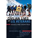 The Civilian Lives of U.S. Veterans [2 volumes]: Issues and Identities