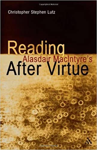 Reading Alasdair MacIntyre's After Virtue 1st (first) Edition by Lutz, Christopher Stephen published by Bloomsbury Academic (2012)