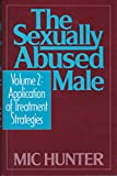 img - for The Sexually Abused Male, Vol. 2: Application of Treatment Strategies book / textbook / text book