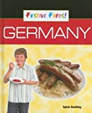 img - for Germany (Festive Foods!) by Sylvia Goulding (Tr (2008-03-01) book / textbook / text book