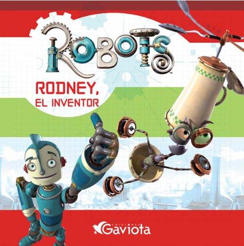 ROBOTS RODNEY EL INVENTOR (Spanish) Paperback – 2005