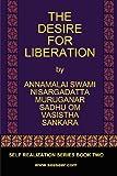 The desire for Liberation, Nisargadatta Maharaj and Vasistha, 0979726778