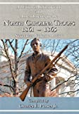 Additional Information and Amendments to the North Carolina Troops, 1861-1865 Seventeen Volume Roster, Jr. Purser, 0984552928