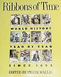 Ribbons of Time, Frank (editor) Wallis, 1555842550