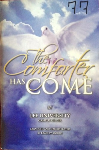 The Comforter Has Come (Lee University) (Prism Comforter)