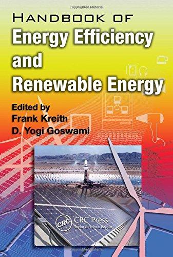 Handbook of Energy Efficiency and Renewable Energy (Mechanical and Aerospace Engineering Series) (Handbook Of Energy Efficiency And Renewable Energy)
