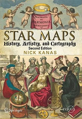 Star Maps: History, Artistry, and Cartography (Springer Praxis Books) (History Of Constellations)