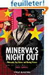 Minerva's Night Out: Philosophy, Pop...