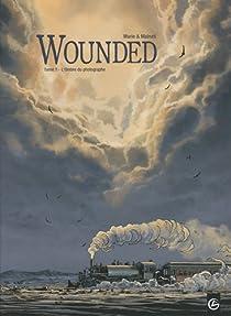 Wounded, tome 1 : L'Ombre du photographe par Marie