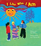 I Like Who I Am, Tara White, 1894778634