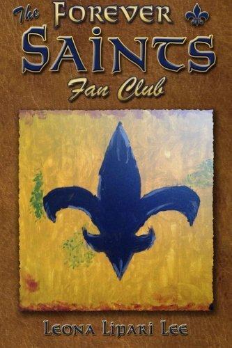 (The Forever Saints Fan Club by Leona Lipari Lee (2015-09-12))