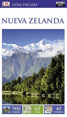 Nueva Zelanda (Guías Visuales) (GUIAS VISUALES) Tapa blanda – 24 ene 2017 Varios autores DK 8403516401 TRAVEL / General