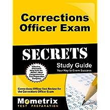 Corrections Officer Exam Secrets Study Guide: Corrections Officer Test Review for the Corrections Officer Exam