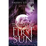 The Day of First Sun (Wizard Hall Chronicles Book 1)