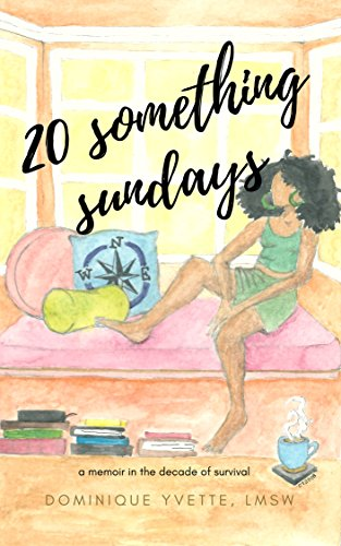 Search : 20 Something Sundays: A memoir in the decade of survival