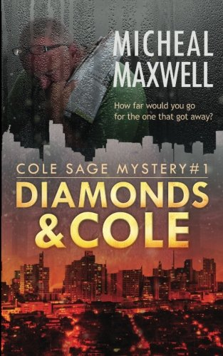 Diamonds and Cole (A Cole Sage Mystery) (Volume 1)