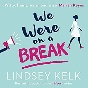 We Were on a Break Audiobook