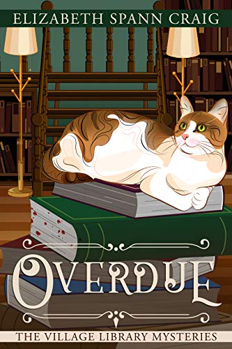 Overdue (The Village Library Mysteries Book 2) by [Craig, Elizabeth Spann]