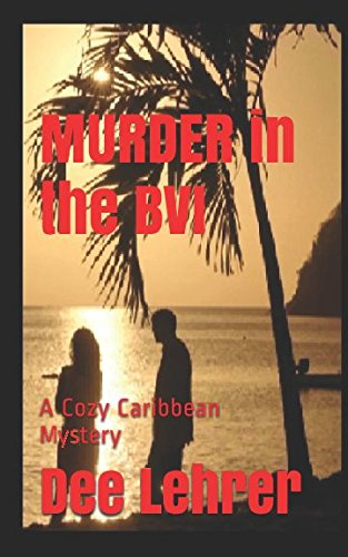 MURDER in the BVI (Caribbean Adventure Series)