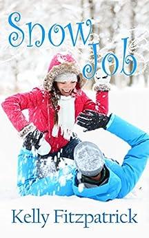 Snow Job by [Fitzpatrick, Kelly]