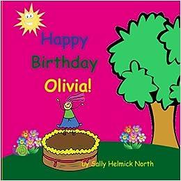 Happy Birthday Olivia Sneaky Snail Personalized Books Sally