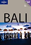 Front cover for the book Lonely Planet Bali Encounter by Ryan Ver Berkmoes