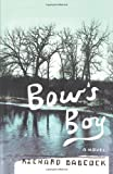 Bow's Boy, Richard Babcock, 074322728X