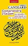 Comprendre l'islam par Candiard