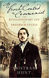 Marx's General: The Revolutionary Life of Friedrich Engels ...