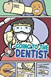 Going to the Dentist, Lori Mortensen, 1429645075