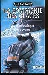 La Compagnie des Glaces, tome 31 : Les Échafaudages d'épouvante par Arnaud