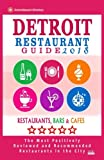 Detroit Restaurant Guide 2018: Best Rated Restaurants in Detroit, Michigan - 500 Restaurants, Bars and Cafés recommended for Visitors, 2018