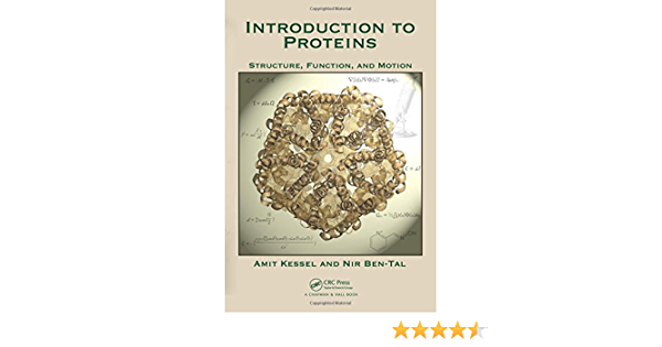 Introduction to Proteins: Structure, Function, and Motion ...