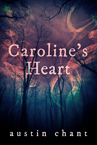 Caroline's Heart by [Austin Chant]