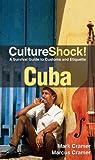 Cultureshock Cuba, Mark Cramer, Marcus Cramer, 0761458700