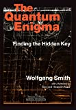 The Quantum Enigma, Wolfgang Smith, 1597310387