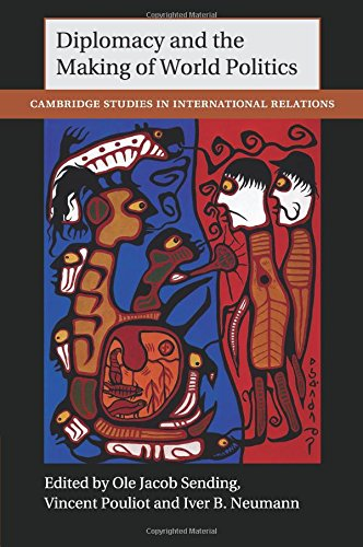 Read Online Diplomacy and the Making of World Politics (Cambridge Studies in International Relations) PDF