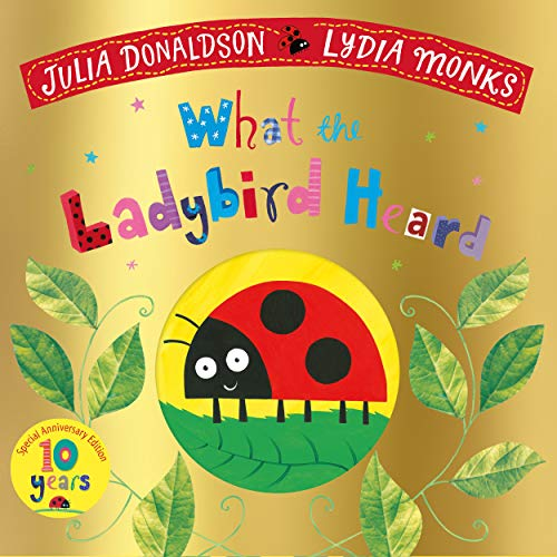 What the Ladybird Heard 10th Anniversary Edition