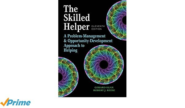 The skilled helper a problem management and opportunity the skilled helper a problem management and opportunity development approach to helping hse 123 interviewing techniques 9781305865716 medicine health fandeluxe Choice Image