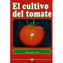 Cultivo del Tomate, El by Fernando Nuez (2001-01-06)