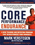 Core Performance Endurance, Mark Verstegen and Peter Williams, 1594868174